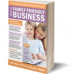Antonia's New Book: Start A Family Friendly Business