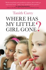 Book Review: Where has my little girl gone? by Tanith Carey