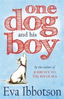 Book Review: One Dog and His Boy by Eva Ibbotson