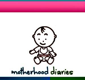Motherhood diaries 1