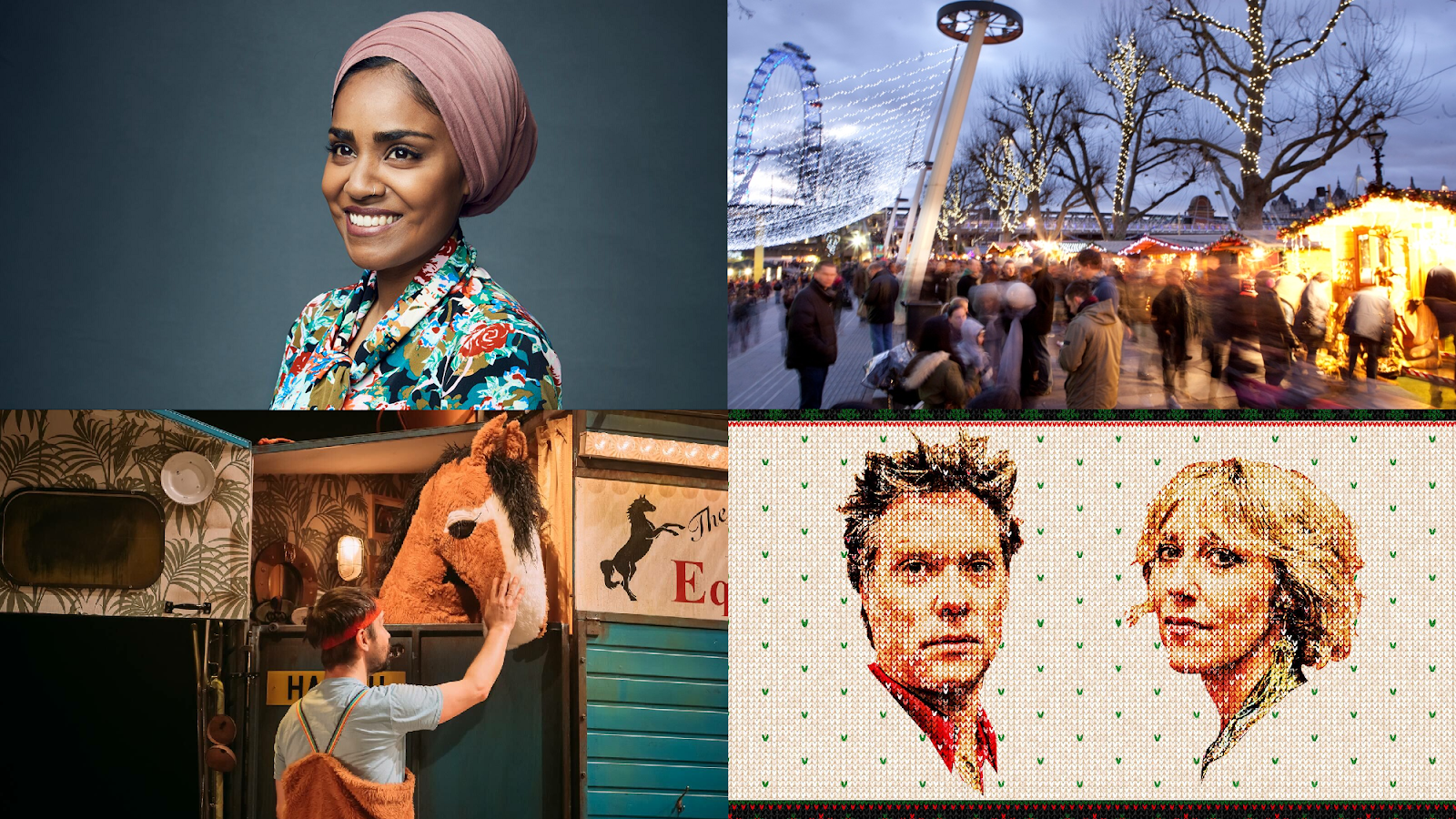 Nadiya Hussain © Dan Kennedy; Southbank Centre's Winter Market © Belinda Lawley; Black Beauty © Mihaela Bodlovic; Rufus & Martha Wainwright's A Not So Silent Night